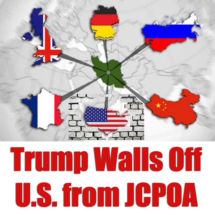 Trump-walls-off-US-from-JCPOA
